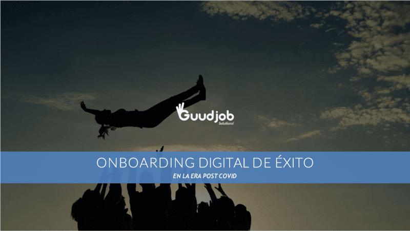 Webinar Onboarding Digital Perfecto Guudjob